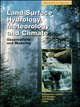 Land Surface Hydrology, Meteorology, and Climate: Observations and Modeling (0875903525) cover image