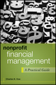 Nonprofit Financial Management: A Practical Guide (1118011325) cover image
