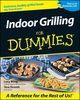 Indoor Grilling For Dummies (1118069625) cover image