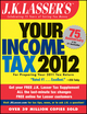 J.K. Lasser's Your Income Tax 2012: For Preparing Your 2011 Tax Return (1118219325) cover image