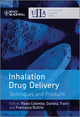 Inhalation Drug Delivery: Techniques and Products (1118354125) cover image