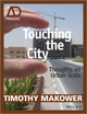 Touching the City: Thoughts on Urban Scale (1118737725) cover image