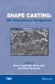 Shape Casting: 6th International Symposium 2016 (1119225825) cover image