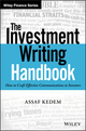 The Investment Writing Handbook: How to Craft Effective Communications to Investors (1119356725) cover image