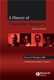 A History of Vascular Surgery, 2nd Edition (1405125225) cover image