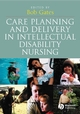 Care Planning and Delivery in Intellectual Disability Nursing (1405131225) cover image