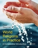 World Religions in Practice: A Comparative Introduction (1405167025) cover image