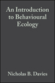 An Introduction to Behavioural Ecology, 3rd Edition (1444314025) cover image