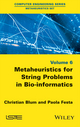 Metaheuristics for String Problems in Bio-informatics (1848218125) cover image