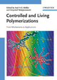 Controlled and Living Polymerizations: From Mechanisms to Applications  (3527324925) cover image