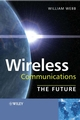 Wireless Communications: The Future (0470033126) cover image