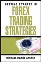 Getting Started in Forex Trading Strategies  (0470073926) cover image