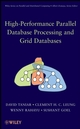 High Performance Parallel Database Processing and Grid Databases (0470107626) cover image
