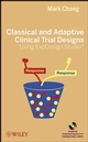Classical and Adaptive Clinical Trial Designs Using ExpDesign Studio (0470276126) cover image