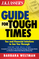 JK Lasser's Guide for Tough Times: Tax and Financial Solutions to See You Through (0470402326) cover image