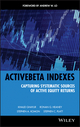 ActiveBeta Indexes: Capturing Systematic Sources of Active Equity Returns (0470610026) cover image