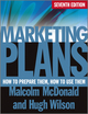 Marketing Plans: How to Prepare Them, How to Use Them, 7th Edition (0470670126) cover image