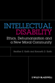 Intellectual Disability: Ethics, Dehumanization and a New Moral Community (0470674326) cover image