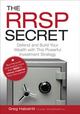 The RRSP Secret: Defend and Build Your Wealth with This Powerful Investment Strategy (0470736526) cover image