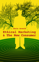 Ethical Marketing and The New Consumer (0470743026) cover image