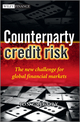 Counterparty Credit Risk: The new challenge for global financial markets (0470972726) cover image
