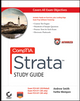 CompTIA Strata Study Guide Authorized Courseware: Exams FC0-U41, FC0-U11, and FC0-U21 (0470977426) cover image