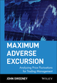 Maximum Adverse Excursion: Analyzing Price Fluctuations for Trading Management (0471141526) cover image