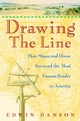 Drawing the Line: How Mason and Dixon Surveyed the Most Famous Border in America (0471385026) cover image