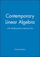 Contemporary Linear Algebra with Mathematica Manual Set
