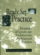 Ready, Set, Practice: Elements of Landscape Architecture Professional Practice (0471555126) cover image