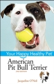 American Pit Bull Terrier: Your Happy Healthy Pet, 2nd Edition (0471748226) cover image