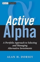 Active Alpha: A Portfolio Approach to Selecting and Managing Alternative Investments (0471791326) cover image