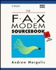 The Fax Modem Sourcebook (0471950726) cover image