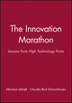 The Innovation Marathon: Lessons from High Technology Firms (0631153926) cover image