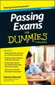 Passing Exams For Dummies, 2nd Edition (0730304426) cover image