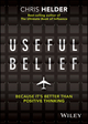 Useful Belief: Because It's Better Than Positive Thinking (0730327426) cover image