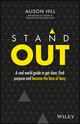 Stand Out: A Real World Guide to Get Clear, Find Purpose and Become the Boss of Busy (0730330826) cover image