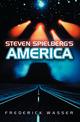 Steven Spielberg's America (0745640826) cover image