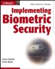 Implementing Biometric Security (0764525026) cover image