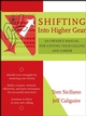 Shifting Into Higher Gear: An Owner's Manual for Uniting Your Calling and Career (0787973726) cover image