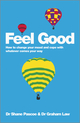 Feel Good: How to Change Your Mood and Cope with Whatever Comes Your Way (0857084526) cover image