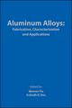 Aluminum Alloys: Fabrication, Characterization and Applications (0873397126) cover image