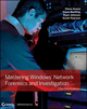 Mastering Windows Network Forensics and Investigation, 2nd Edition (1118163826) cover image