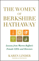 The Women of Berkshire Hathaway: Lessons from Warren Buffett's Female CEOs and Directors (1118182626) cover image