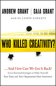 Who Killed Creativity?: ...And How Do We Get It Back? (1118232526) cover image