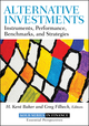 Alternative Investments: Instruments, Performance, Benchmarks and Strategies (1118241126) cover image