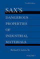 Sax's Dangerous Properties of Industrial Materials, 5 Volume Set, Print and CD Package, 12th Edition (1118356926) cover image