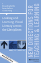 Looking and Learning: Visual Literacy across the Disciplines: New Directions for Teaching and Learning, Number 141 (1119063426) cover image