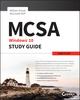 MCSA Microsoft Windows 10 Study Guide: Exam 70-697 (1119252326) cover image