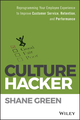 Culture Hacker: Reprogramming Your Employee Experience to Improve Customer Service, Retention, and Performance (1119405726) cover image